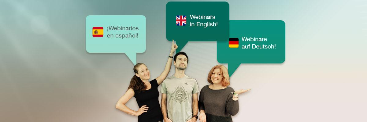 Webinare auf Spanisch, Englisch und Deutsch